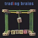 Trading Brains Fear Of The Letter I