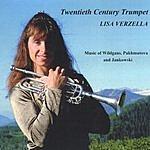 Lisa Lynn Verzella Twentieth Century Trumpet