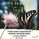 Tinyseed Music My Friend God
