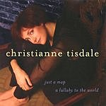 Christianne Tisdale Just A Map - A Lullaby To The World