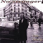 Tim Young No Stranger