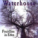Waterhouse Fruitflies In Eden