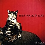 They Walk In Line All Mine EP