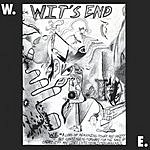 Wit's End W.E. = Music
