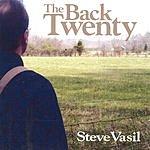 Steve Vasil The Back Twenty