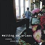Steve Denyes Waiting On Arleen