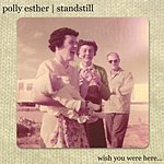 Polly Esther Wish You Were Here...