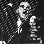 Michal Urbaniak Live At The Village Vanguard