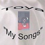 Toya My Songs