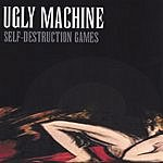 Ugly Machine Self-Destruction Games