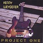 Kenny Weydener Project One