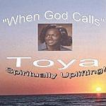 Toya When God Calls