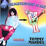Tommy Mandel The Enlightenment Of Age