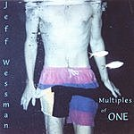Jeff Wessman Multiples Of One