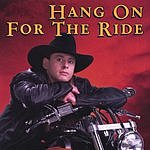 Wade Richardson Hang On For The Ride