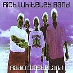 Rich Whiteley Radio Wasteland