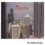 Timmy The Atlanta Project
