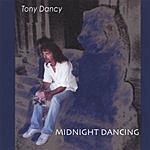 Tony Dancy Midnight Dancing
