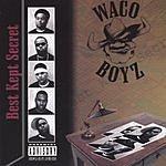 Waco Boyz Best Kept Secret (Parental Advisory)