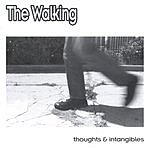 The Walking Thoughts And Intangibles