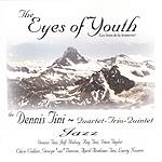 Dennis Tini The Eyes Of Youth