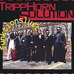 TrippHorn Solution Funktionslust