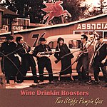 Wine Drinkin' Roosters Two Stiffs Pumpin Gas