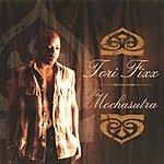 Tori Fixx The Mochasutra