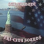 Tri-City Sounds Our Tribute