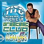 Tito Puente Greatest Club Remixes