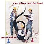 The Brian Waite Band Musicmaker