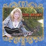 Toni Brown Rabbit Hole Soul