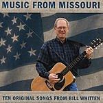 Bill Whitten Music From Missouri