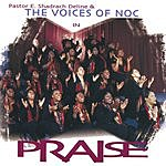 Pastor E. Shadrach Deline & The Voices Of NOC In Praise