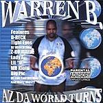 Warren B. Az Da World Turns (Parental Advisory)