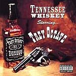 Trey Octave Tennessee Whiskey (Parental Advisory)