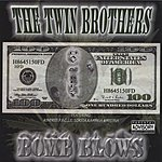 The Twin Brothers Bomb Blows (Parental Advisory)