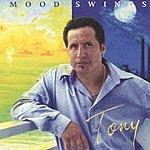 Tony Mood Swings
