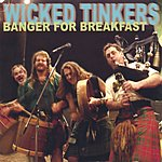 Wicked Tinkers Banger For Breakfast