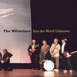 The Wilverines Into The World Unknown