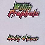 Willin Prophets Unity 4 Ever