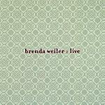 Brenda Weiler Brenda Weiler Live