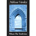 Melissa Vardey Where The Truth Lies