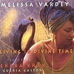 Melissa Vardey Living In Divine Time