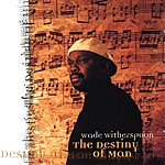 Wade Witherspoon The Destiny Of Man