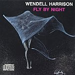 Wendell Harrison Fly By Night