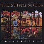Trusting Souls Forgiveness
