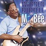 Warren Burrell, Jr. Mr Bee Sings The Blues