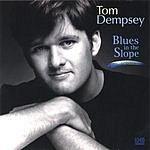Tom Dempsey Blues In The Slope