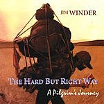 Jim Winder The Hard But Right Way: A Pilgrim's Journey